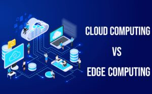 Cloud Computing vs Edge Computing: Partners or Deadly Rivals?